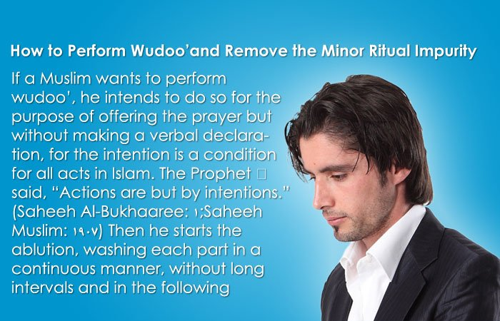 How to Perform Wudoo'and Remove the Minor Ritual Impurity ?